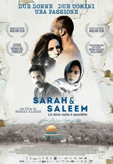 Sarah & Saleem – Là dove nulla è possibile