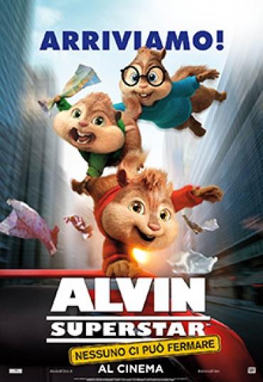Alvin Superstar: Nessuno ci può fermare