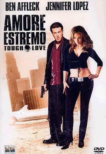 Amore estremo - Tough Love