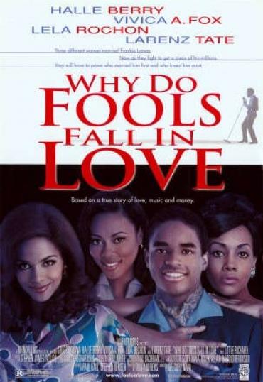 Why Do Fools Fall in Love – Un Ragazzo di Talento