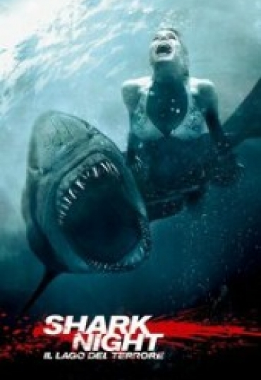 Shark Night – Il Lago del Terrore