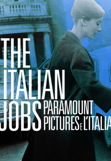 The Italian Jobs: Paramount Pictures e l'Italia