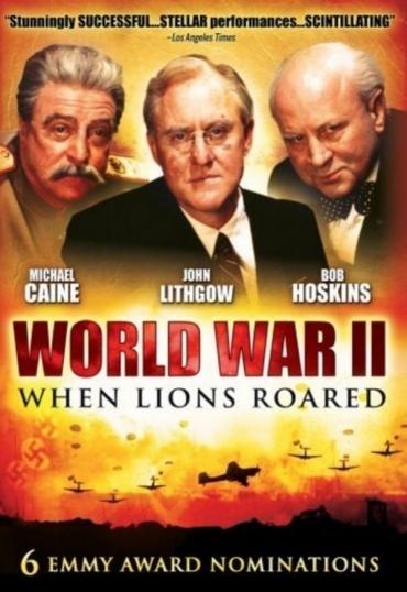 World War II: When Lions Roared (FilmTV)