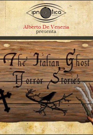 The Italian Ghost Horror Stories