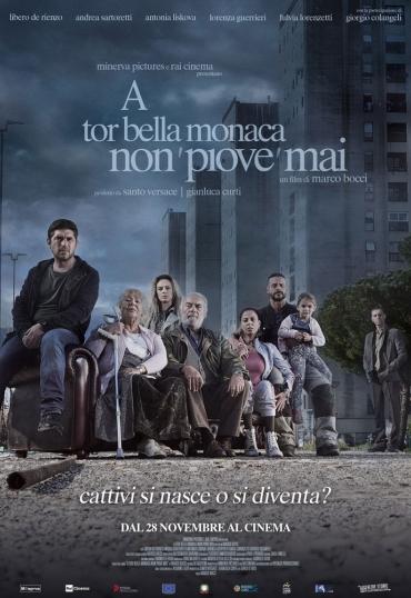 A Tor Bella Monaca non 'piove' mai