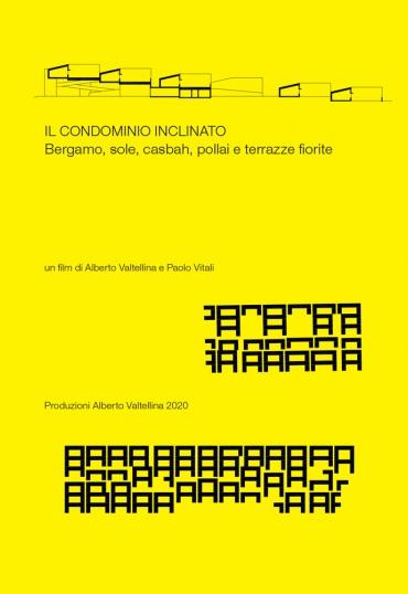 Il condominio inclinato - Bergamo, sole, casbah, pollai e terrazze fiorite