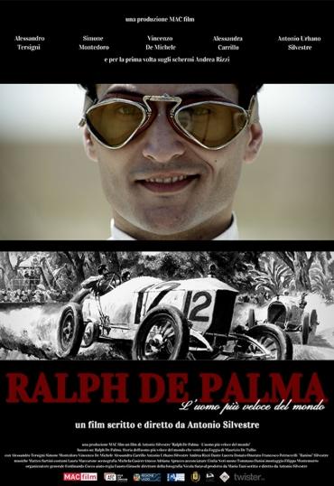 Ralph De Palma - L'uomo più veloce del mondo