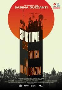 Spin Time. Che fatica la democrazia!