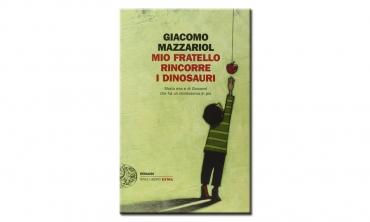 Mio fratello rincorre i dinosauri (libro)
